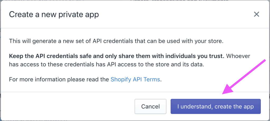 4 - Confirm to create new Shopify Private App