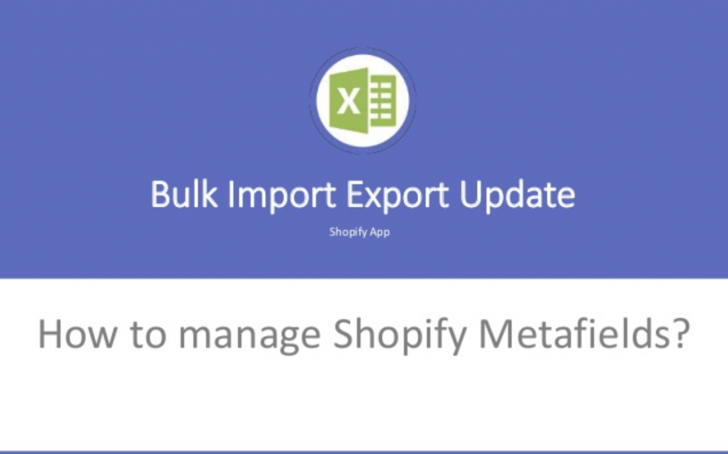 How to manage Shopify Metafields